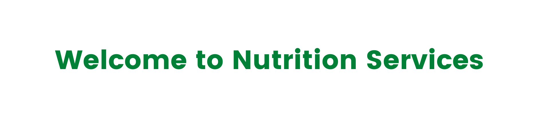 Welcome to Nutrition Services (1).png
