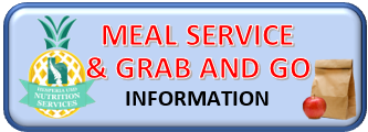 Button - Meal Service and Grab and Go Info.png