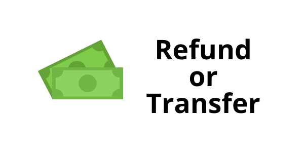 Refund or Transfer.png