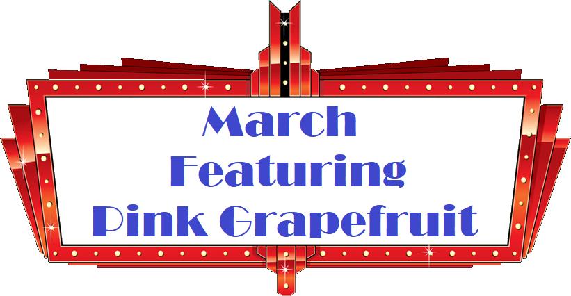 March Pink Grapefruit