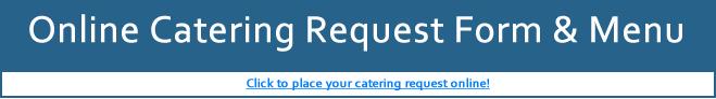Online Catering Request Form & Menu